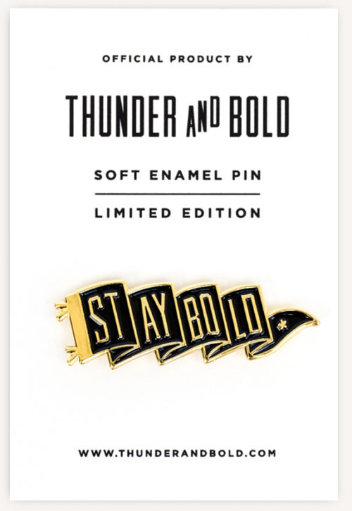 Stay Bold Pennant Pin by Thunder and Bold